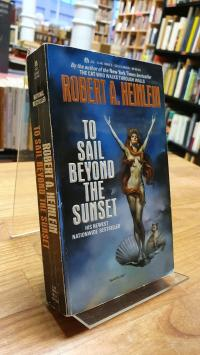 Heinlein, To Sail Beyond The Sunset,