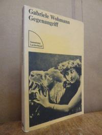 Wohmann, Gegenangriff – Prosa,