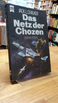 Chalker, Das Netz der Chozen – Science-Fiction-Roman,