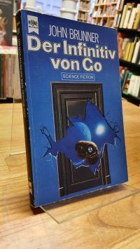 Brunner, Der Infinitiv von Go – Science-Fiction-Roman