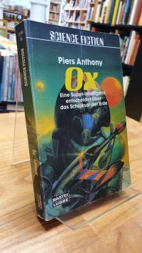 Anthony, Ox – [Eine Super-Intelligenz entscheidet über die Schicksal der Erde],