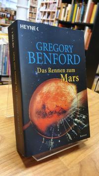 Benford, Das Rennen zum Mars – Roman,