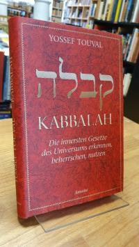 Touval, Kabbalah – Die innersten Gesetze des Universums erkennen, beherrschen, n