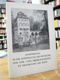 """Fischer, """"Einführung in die Ausstellung des Museums für Vor- und Frühgeschichte"""