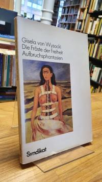 Wysocki, Die Fröste der Freiheit – Aufbruchsphantasien,