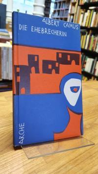 Camus, Die Ehebrecherin – Erzählungen,