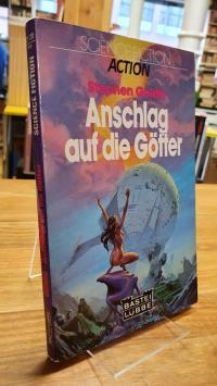 Goldin, Anschlag auf die Götter – Science-Fction-Roman,