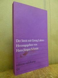 Schmitt, Der Streit mit Georg Lukács – Beiträge von Lothar Baier, Kurt Batt, Alb