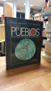 Bruggmann, Die Pueblos – Prähistorische Indianerkulturen des Südwestens,