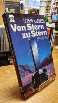 Heinlein, Von Stern zu Stern – Science-Fiction-Roman,