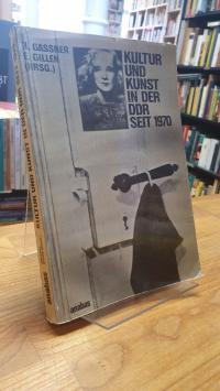 Gassner, Kultur und Kunst in der DDR seit 1970,