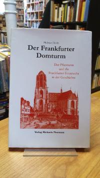 Herth, Der Frankfurter Domturm – Der Pfarrturm und die Frankfurter Feuerwehr in