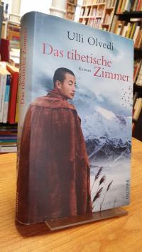 Tibet / Olvedi, Das tibetische Zimmer – Roman,