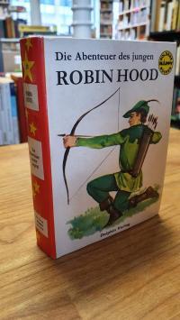 Dumas, Die Abenteuer des jungen Robin Hood, wie sie Alexander Dumas nach der eng