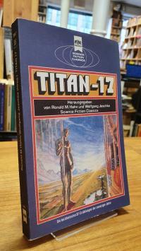 Hahn, Titan – 17 – Klassische Science Fiction-Erzählungen aus den zwanziger Jahr
