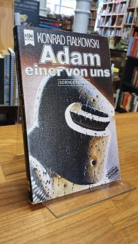 Fialkowski, Adam, einer von uns – Science-Fiction-Roman,