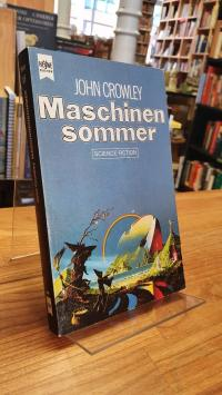 Crowley, Maschinensommer – Science-Fiction-Roman,