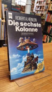 Heinlein, Die sechste Kolonne – Science-Fiction-Roman,