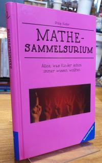 Kiefer, Mathe-Sammelsurium – Alles, was Kinder schon immer wissen wollten,