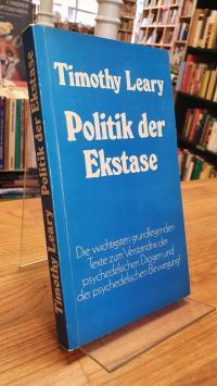 Leary, Politik der Ekstase – [Die wichtigsten grundlegenden Texte zum Verständni