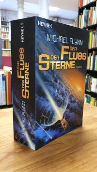 Flynn, Der Fluss der Sterne – Roman,
