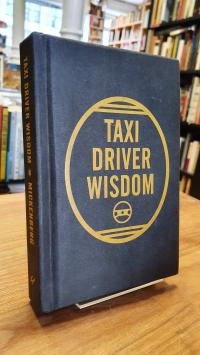 Mickenberg, Taxi Driver Wisdom,