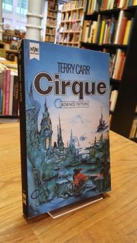 Carr, Cirque – Die Stadt einer fernen Zukunft,