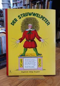Hoffmann, Der Struwwelpeter – Völlig ungekürzte Volksausgabe [unzerreisbar!],