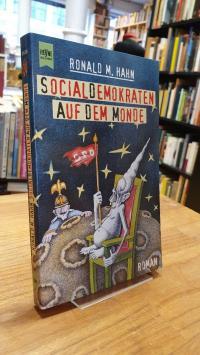 Hahn, Socialdemokraten auf dem Monde,