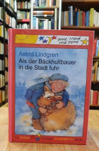 Lindgren, Als der Bäckhultbauer in die Stadt fuhr,