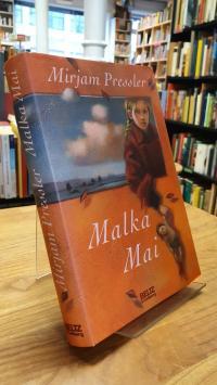 Pressler, Malka Mai,