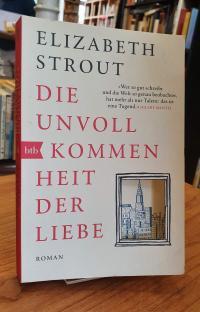 Strout, Die Unvollkommenheit der Liebe,