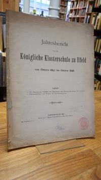 Kühlewein, Jahresbericht über die Königliche Klosterschule zu Ilfeld von Ostern