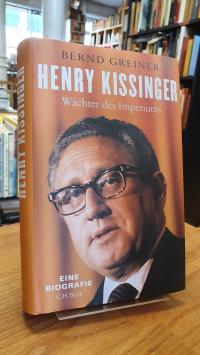 Greiner, Henry Kissinger,