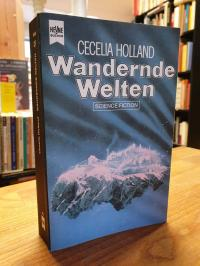Holland, Wandernde Welten – Science-Fiction-Roman,