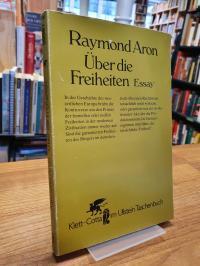 Aron, Über die Freiheiten – Essay,