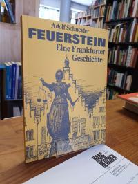 Schneider, Feuerstein – Eine Frankfurter Geschichte,