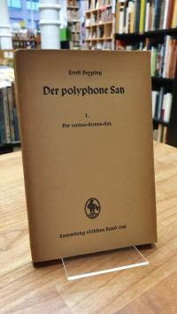 Pepping, Der polyphone Satz – Band 1 – Der cantus-firmus-Satz,