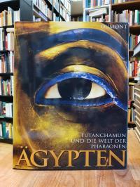 Ägypten – Tutanchamun und die Welt der Pharaonen,