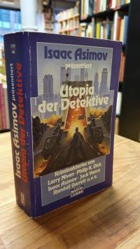 Asimov, Isaac Asimov präsentiert Utopia der Detektive – Kriminalstories,