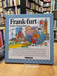 Mank, Frankfurt – Ein fröhlicher Reiseführer für alte Frankfurter und Eingeplack