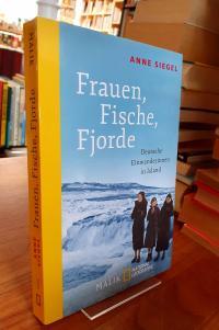 Siegel, Frauen, Fische, Fjorde – Deutsche Einwanderinnen in Island,