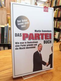 Sonneborn, Das Partei-Buch: Wie man in Deutschland eine Partei gründet und die M
