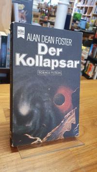 Foster, Der Kollapsar – Science-Fiction-Roman,