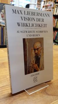 Liebermann, Vision der Wirklichkeit – Ausgewählte Schriften und Reden,