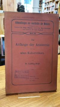 Hopf, Die Anfänge der Anatomie bei den alten Kulturvölkern – Ein Beitrag zur Ges