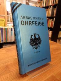 Khider, Ohrfeige – Roman,