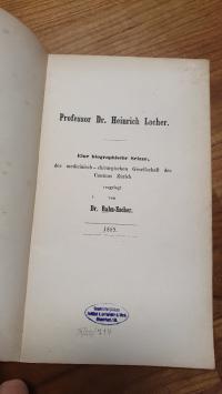 Rahn-Escher, Professor Dr. Heinrich Locher – Eine biographische Skizze – Der med