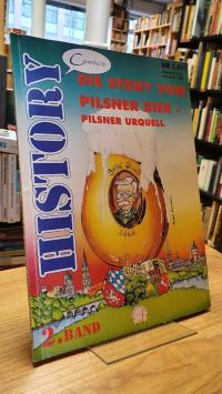 Gasser, Die Story vom Pilsner Bier – Pilsner Urquell,