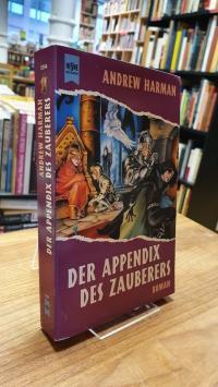 Harman, Der Appendix des Zauberers – Roman,